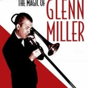 The_Magic_Of_Glenn_Miller_900x600