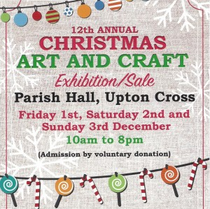 Upton Cross 12th Annual Christmas Art And Craft Exhibition Sale